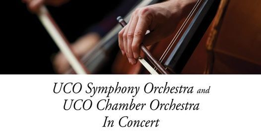 UCO Symphony and Chamber Orchestra host concert Thursday